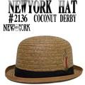 【春夏新作】 NEWYORK HAT #2136 COCONUT DERBY 14712