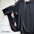 EYE DOLL ドルマンスリーブ刺繍カットソー ブラック