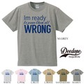 "【DEEDOPE】 ""I'M READY WRONG"" 半袖 プリント Tシャツ 綿100% カットソー"