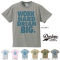 "【DEEDOPE】 ""WORK HARD DREAM BIG""  半袖 プリント Tシャツ カットソー ドリーム 夢"