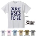 "【DEEDOPE】""BE WHO YOU ARE"" 半袖 プリント Tシャツ"