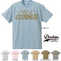 "【DEEDOPE】""WAKE UP AND BE AWESOME"" 半袖 プリント Tシャツ"