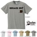 "【DEEDOPE】  ""BREAKE OK? "" 半袖 プリント Tシャツ 綿100% カットソー"