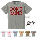 "【DEEDOPE】  ""DON'T MIND"" 半袖 プリント Tシャツ 綿100% カットソー"