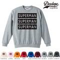 "【DEEDOPE】 ""SUPERMAN "" スエット プリント SWEAT トレーナー 裏パイル 裏起毛"