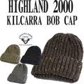 ★秋冬新作♪ HIGHLAND2000 KILCARRA BOB CAP 14979