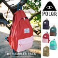 【POLER】POLeR ポーラー デイパック /RAMBLER PACK/ バックパック リュック リュックサック アウトドア
