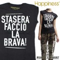 ◆お買い得春夏商材◆★大特価★Happiness ハピネス Tシャツ<STASERA FACCIO LA BRAVA!><ラスト1点>