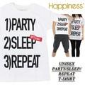 ◆お買い得春夏商材◆★大特価★Happiness ハピネス ユニセックス 半袖 Tシャツ<PARTY/SLEEP/REPEAT>