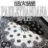 HAV-A-HANK SPLIT BANDANA 12116