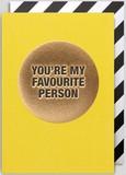 【Kelly Hyatt】 グリーティングカード1019 FAVOURITE PERSON