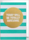 【Kelly Hyatt】 グリーティングカード1036 TOTALLY AWESOME