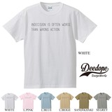 "【DEEDOPE】  ""INDECISION IS OFTEN WORSE"" 半袖 プリント Tシャツ 綿100% カットソー"