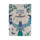 フランスで大人気 大人の塗り絵 【おとぎ話 CONTES DE FEES 100 COLORIAGES】