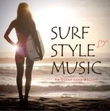 《雑貨店向けオムニバスCD》SURF STYLE MUSIC - An Ocean Love Melody -