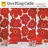 《雑貨店向けオムニバスCD》Un* Plug Cafe -comfort- mixed by DJ KGO a.k.a. Tanaka Keigo