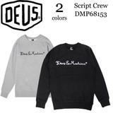 《即納》DEUS EX MACHINA《定番》■メンズスウェットトレーナー■DMP68153■Script Crew■デウス