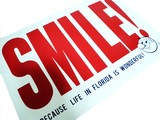 BECAUSE LIFE IN FLORIDA IS WONDERFUL!【REDDY SMILE PLYWOODS SIGN】