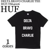 《即納》HUF《2017春夏新作》■DELTA BRAVO CHARLIE TEE■HUF-TS64006
