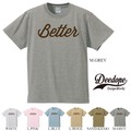 "【DEEDOPE】 ""BETTER"" 半袖 プリント Tシャツ カットソー"