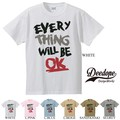 "【DEEDOPE】 ""EVERY THING WILL BE OK"" 半袖 プリント Tシャツ 綿100% カットソー"
