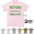"【DEEDOPE】""NOTHING WORTH HAVING COMES EASY"" 半袖 プリント Tシャツ"