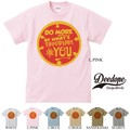 "【DEEDOPE】""DO MORE OF HH WHAT'S IMPORTANT TO YOU"" 半袖 プリント Tシャツ"