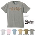 "【DEEDOPE】""JUST SMILE AND LET IT ALL GO"" 半袖 プリント Tシャツ 綿100% カットソー"