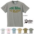 "【DEEDOPE】""YOU HAVE TO BELEIVE"" 半袖 プリント Tシャツ 綿100% カットソー 信じろ"