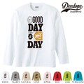 "【DEEDOPE】 ""GOOD DAY "" ロンT 長袖 プリント Tシャツ"