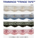 "TRIMMINGS """"FRINGE TAPE"""""
