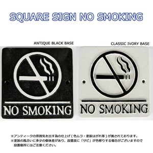 SQUARE SIGN NO SMOKING